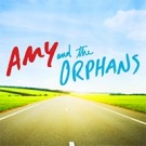Amy and the Orphans